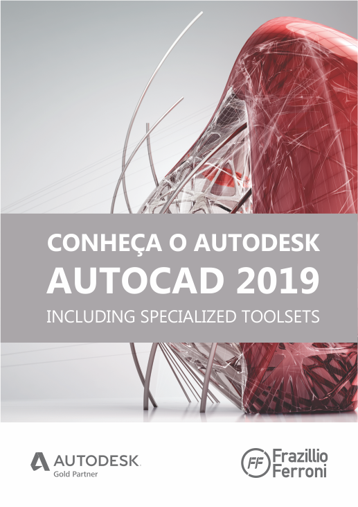 E-book l Only one CAD: Conheça o AutoCAD 2019 including Specialized Toolsets